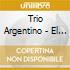 Trio Argentino - El Tango En Barcelona V.1