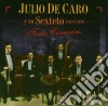 Julio De Caro - Todo Corazon