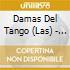 Damas Del Tango (Las) - 1906-1946