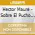 Hector Maure - Sobre El Pucho 1941-1944