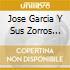Jose Garcia Y Sus Zorros Grises - Motivo Sentimental 42-45