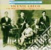 Vincente Greco - Homenaje A La Vieja Guard