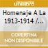 Homenaje A La 1913-1914
