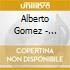 Alberto Gomez - Muchacho De Cafetin