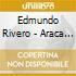 Edmundo Rivero - Araca La Cana 1950-1953
