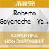 Roberto Goyeneche - Ya Vuelvo