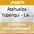 Atahualpa Yupanqui - La Zamba Perdida