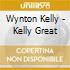 Wynton Kelly - Kelly Great