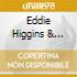 Eddie Higgins & Benny Green - The Swingin'est