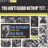 Sal Salvador Big Band - You Ain't Heard Nothing Yet!