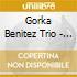 Gorka Benitez Trio - Same