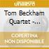 Tom Beckham Quartet - Suspicions