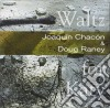 Doug Raney & Joaquin Chacon - Waltz For Katy