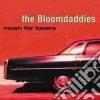 The Bloomdaddies - Mosh For Lovers