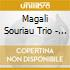 Magali Souriau Trio - Petite Promenade