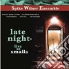 Spike Wilner Ensamble - Late Night Live At Smalls