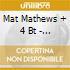 Mat Mathews + 4 Bt - The Gentle Art Of Love
