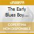 THE EARLY BLUES BOY VOL.2