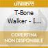 T-Bone Walker - I Got The Blues 1951-1954