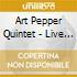Art Pepper Quintet - Live At Donte's 1968