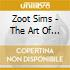 Zoot Sims - The Art Of Jazz