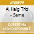 Al Haig Trio - Same