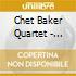 Chet Baker Quartet - Burnin' At Backstreet
