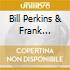 Bill Perkins & Frank Strazzeri - Warm Moods