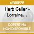 Herb Geller - Lorraine Geller Memorial