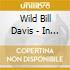 Wild Bill Davis - In The Groove