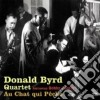 Donald Byrd Quartet - Au Chat Qui Peche