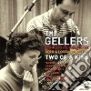 Gellers - Two Of A Kind