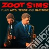 Zoot Sims - Plays Alto,tenor Baritone