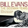 Bill Evans - The Sideman Years