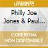 Philly Joe Jones & Paul Chambers - The Music Of John Graaas