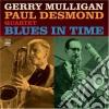 Gerry Mulligan / Paul Desmond Quartet - Blues In Time