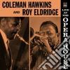 Coleman Hawkins / Roy Eldridge - Live At The Opera House