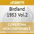 BIRDLAND 1953 VOL.2