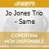 Jo Jones Trio - Same