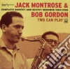 J.r.monterose & Bob Gordon - Two Can Play