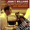 John T.williams - Jazz Beginnings (1956)