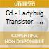 CD - LADYBUG TRANSISTOR - HERE COMES THE RAIN