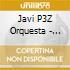 Javi P3Z Orquesta - Sports
