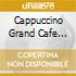 CAPPUCCINO GRAND CAFE LOUNGE