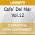 CAFE' DEL MAR VOL.12