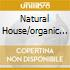 NATURAL HOUSE/ORGANIC SOUNDS 2CD