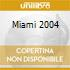Artisti Vari - Miami 2004