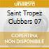 SAINT TROPEZ CLUBBERS 07