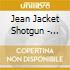 Jean Jacket Shotgun - Collides Again
