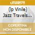 (LP VINILE) JAZZ TRAVELS BY CASBAH 73